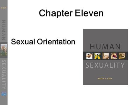 Chapter Eleven Sexual Orientation. Historical Perspectives The Stonewall Riot.