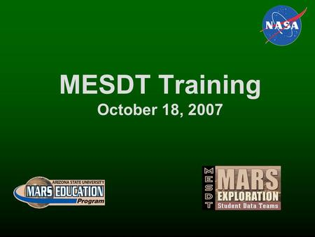 MESDT Training October 18, 2007. CRISM (Compact Reconnaissance Imaging Spectrometer for Mars) The Johns Hopkins University Applied Physics Laboratory.