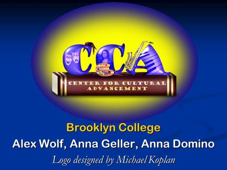 Brooklyn College Alex Wolf, Anna Geller, Anna Domino Logo designed by Michael Koplan.