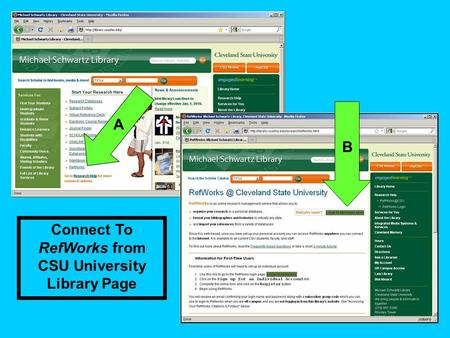 Connect To RefWorks from CSU University Library Page A B.