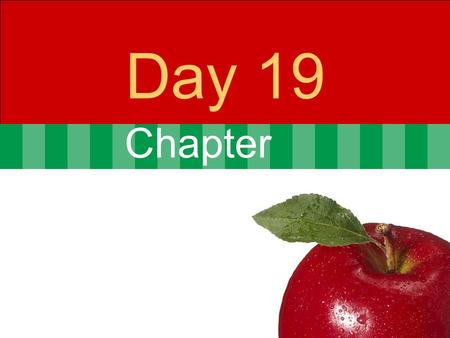 Chapter Day 19. © 2007 Pearson Addison-Wesley. All rights reserved7-2 Agenda Day 19 Problem set 3 Corrected  1 A, 2 B's and 1 D Problem set 4 Posted.