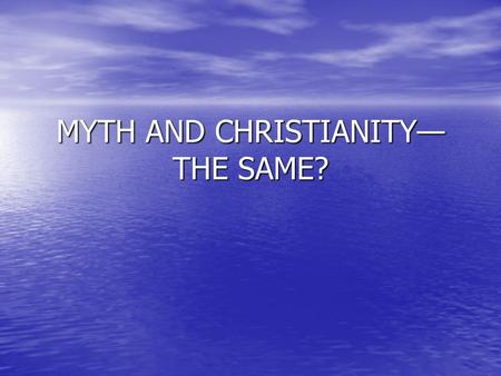 "MYTH AND CHRISTIANITY— THE SAME?. The Skeptics Jesus story parallels Jesus story parallels ""How the Dwarfs Wouldn't be Taken In"" ""How the Dwarfs Wouldn't."