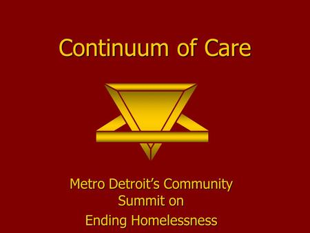 Continuum of Care Metro Detroit's Community Summit on Ending Homelessness.