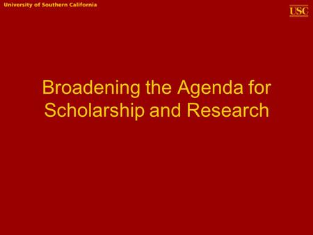 Broadening the Agenda for Scholarship and Research.