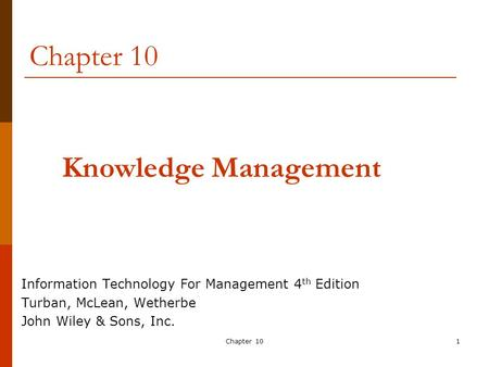 Chapter 10 Knowledge Management