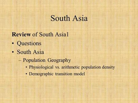 South Asia Review of South Asia1 Questions South Asia