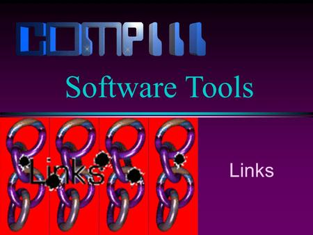 Links Software Tools. Lecture 4 / Slide 2 Links l A link is a pointer to a file. l In fact, in UNIX all filenames are just links to a file. Most files.