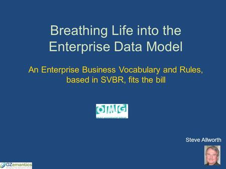 Breathing Life into the Enterprise Data Model