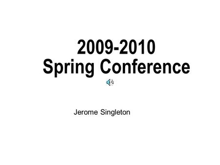 2009-2010 Spring Conference Jerome Singleton. Introduction Good Morning Welcome from the League Staff I am blessed with a great staff (some here & some.