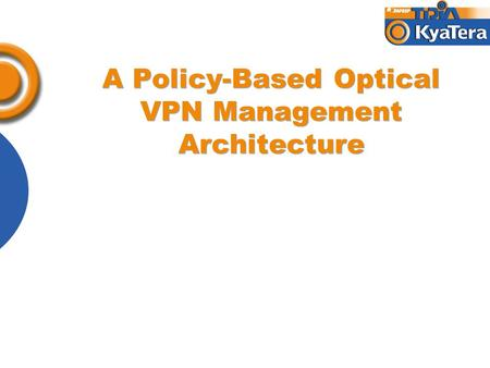 A Policy-Based Optical VPN Management Architecture.