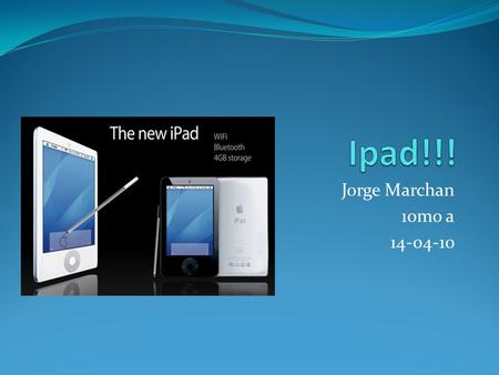 Jorge Marchan 10mo a 14-04-10. What is an <strong>ipad</strong>. Is the first tablet computer from Apple. The <strong>iPad</strong> is a flat, rectangular computer with a large, 9.7-inch.