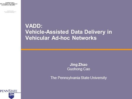 VADD: Vehicle-Assisted Data Delivery in Vehicular Ad-hoc Networks