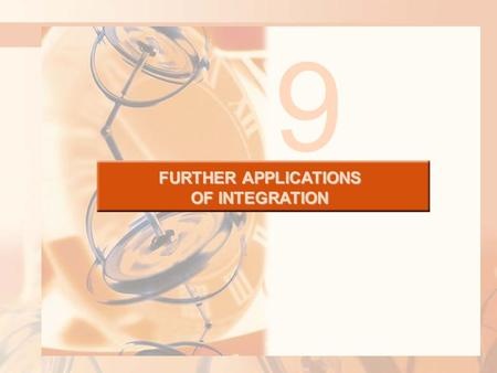 FURTHER APPLICATIONS OF INTEGRATION 9. 8.4 Applications to Economics and Biology In this section, we will learn about: Some applications of integration.