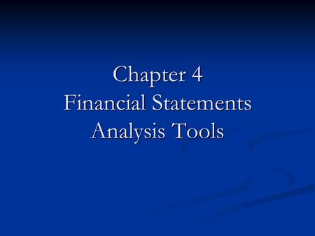 Chapter 4 Financial Statements Analysis Tools