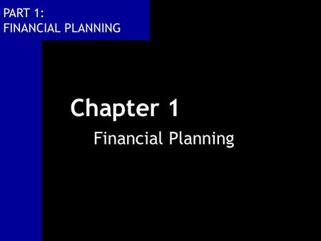 Chapter 1 Financial Planning.