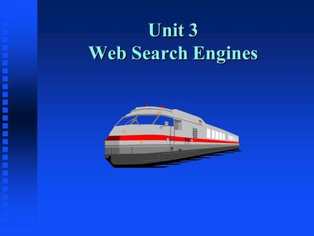 Unit 3 Web Search Engines. Can You Find the Answers? n Connect to Google Google n Search for items on Iran Records ________ n Combine Iran with nuclear.