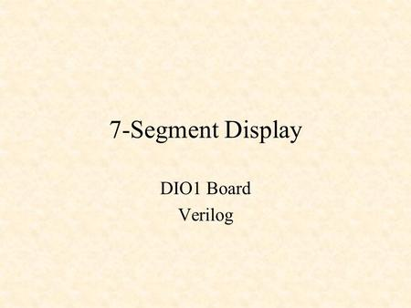 7-Segment Display DIO1 Board Verilog.