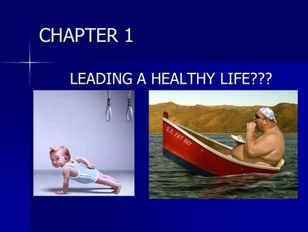 CHAPTER 1 LEADING A HEALTHY LIFE???. CHAPTER 1.1 KEY TERMS LIFESTYLE DISEASE- DISEASE CAUSED PARTLY BY UNHEALTHY BEHAVIORS & PARTLY BY OTHER FACTORS.