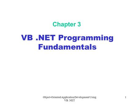 VB .NET Programming Fundamentals