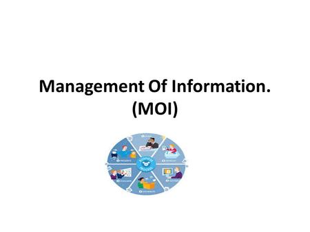 Management Of Information. (MOI). The Medical Record will be arranged in a reverse Chronological Order (i.e. the most recent admission/ outpatient visit.