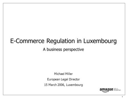 E-Commerce Regulation in Luxembourg