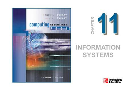 1111 CHAPTER INFORMATION SYSTEMS. © 2005 The McGraw-Hill Companies, Inc. All Rights Reserved. 11-2 Competencies Explain how organizations can be structured.