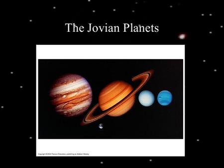 The Jovian Planets. These Planets were capable nebular capture Systems of moon formed in disks Colder environment needed for nebular capture due to greater.