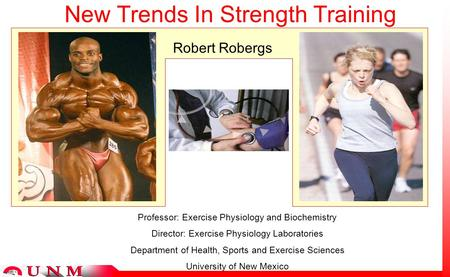 New Trends In Strength Training Professor: Exercise Physiology and Biochemistry Director: Exercise Physiology Laboratories Department of Health, Sports.