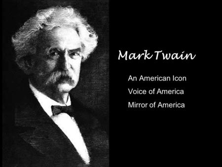an analysis of american literature by mark twain in the lincoln of american literature Lindsay parnell looks at the works of mark twain, who is considered the father of american literature and an inimitable icon of american culture.
