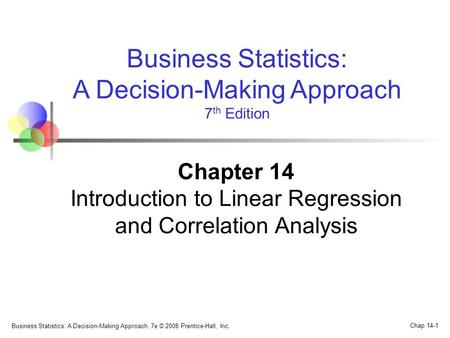 Chapter 14 Introduction to Linear Regression and Correlation Analysis