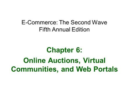 E-Commerce: The Second Wave Fifth Annual Edition