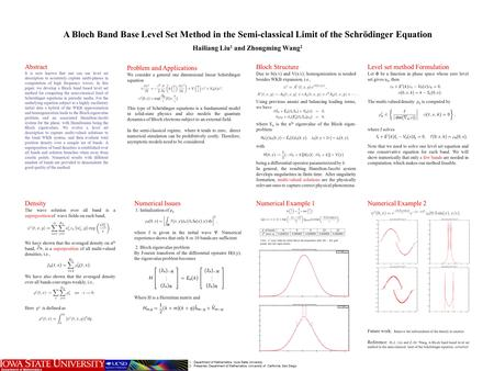A Bloch Band Base Level Set Method in the Semi-classical Limit of the Schrödinger Equation Hailiang Liu 1 and Zhongming Wang 2 Abstract It is now known.