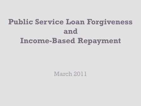 Public Service Loan Forgiveness  Ppt Download
