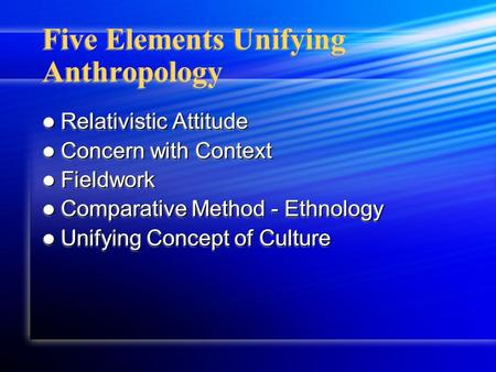 an overview of anthropology and its fields Study with us here we explain what  application of social anthropology and its career possibilities  others enter the fields of.
