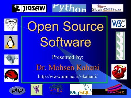 Presented by: Dr. Mohsen Kahani