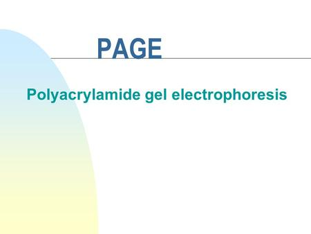 PAGE Polyacrylamide gel electrophoresis. What does gel electrophoresis do? Review n employs electromotive force to move molecules through a porous gel.