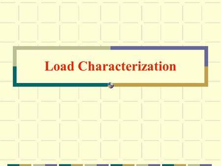 Load Characterization. Rigid Pavement Design Course Traffic Load Considerations Load Groups Lane Wander Load Configuration.