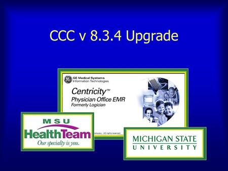 CCC v 8.3.4 Upgrade. The CCC v 8.3.4 Upgrade HPI-CCC PMH-CCC and FH-SH-CCC ROS-CCC PE-CCC and more Navigation (Click directly on a specific link, or use.