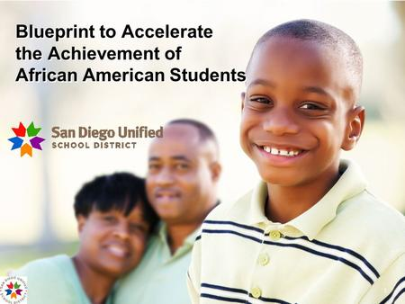 1 Blueprint to Accelerate the Achievement of African American Students.