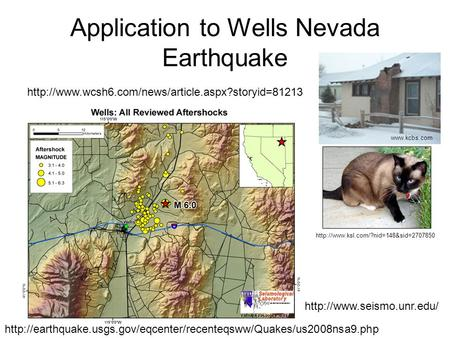 Application to Wells Nevada Earthquake