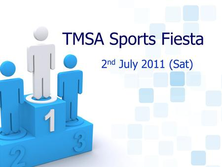 TMSA Sports Fiesta 2 nd July 2011 (Sat). What? The BIGGEST Event of the Year organised by the TMS Alumni.