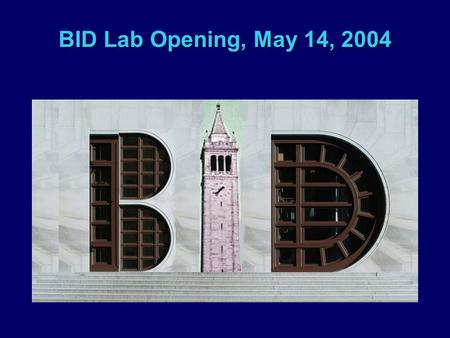 BID Lab Opening, May 14, 2004. Design, Technology, and the Human Experience (the positive side) Carlo H. Séquin Computer Science Division.
