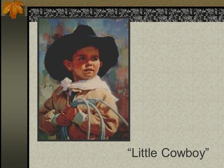 """Little Cowboy"". Homeostasis and The Heart Tissues and Organs Depend on Appropriate Blood Flow (Perfusion) Supply = Demand."