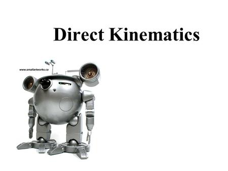 Direct Kinematics.