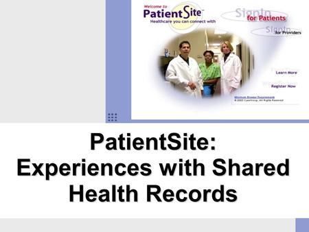 PatientSite: Experiences with Shared Health Records.