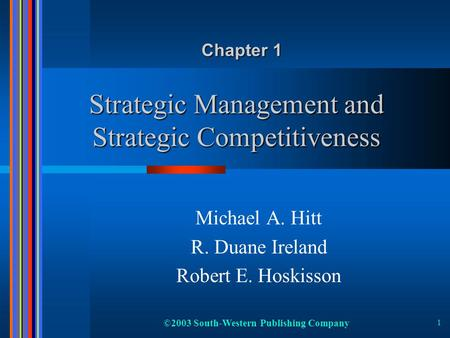 Strategic Management and Strategic Competitiveness