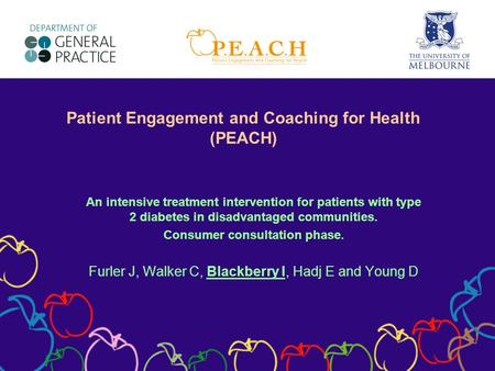 Patient Engagement and Coaching for Health (PEACH) An intensive treatment intervention for patients with type 2 diabetes in disadvantaged communities.