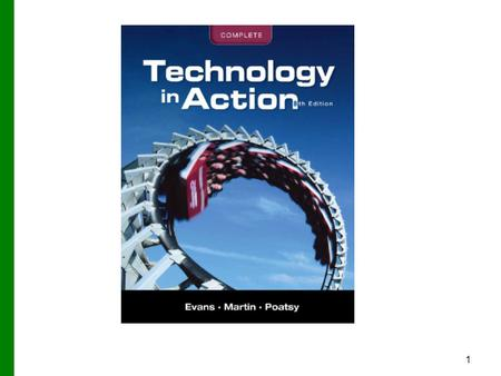Technology in Action Chapter 12 Behind the Scenes: Networking and Security in the Business World This chapter takes you behind the scenes of networking.