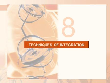 8 TECHNIQUES OF INTEGRATION. There are two situations in which it is impossible to find the exact value of a definite integral. TECHNIQUES OF INTEGRATION.