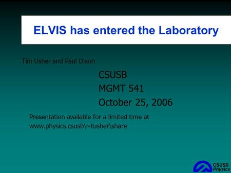 ELVIS has entered the Laboratory